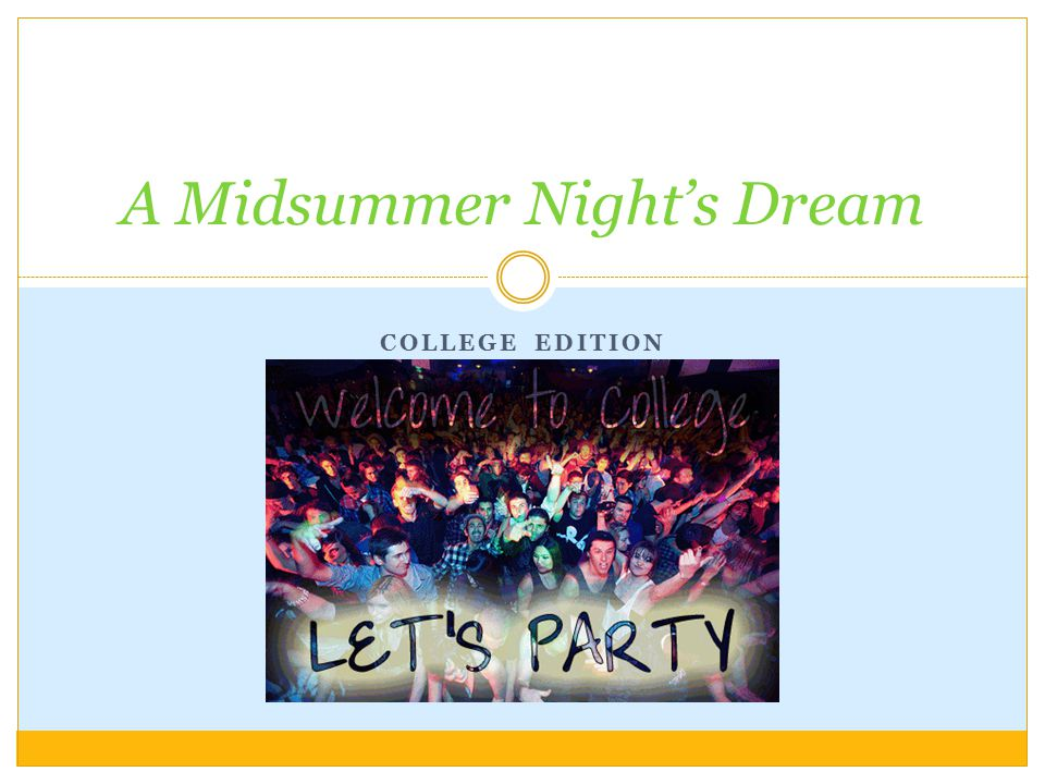 COLLEGE EDITION A Midsummer Night's Dream