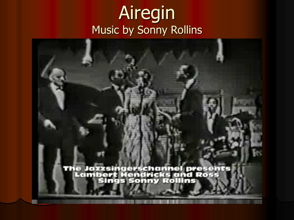 Airegin Music by Sonny Rollins