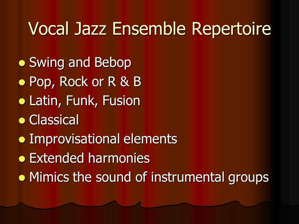 Vocal Jazz Ensemble Repertoire Swing and Bebop Swing and Bebop Pop, Rock or R & B Pop, Rock or R & B Latin, Funk, Fusion Latin, Funk, Fusion Classical