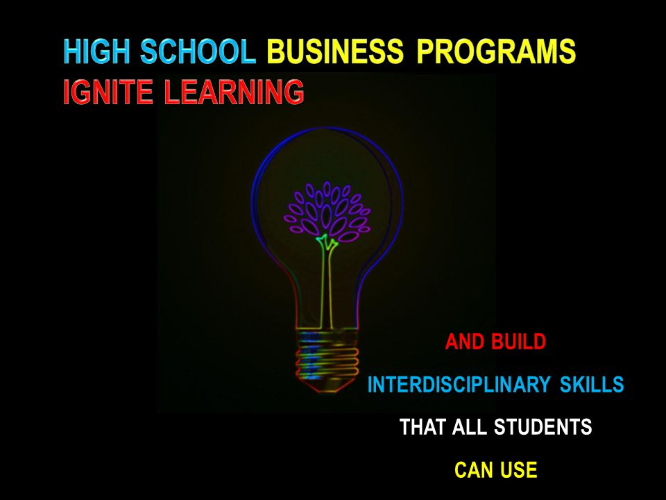 AND BUILD INTERDISCIPLINARY SKILLS THAT ALL STUDENTS CAN USE