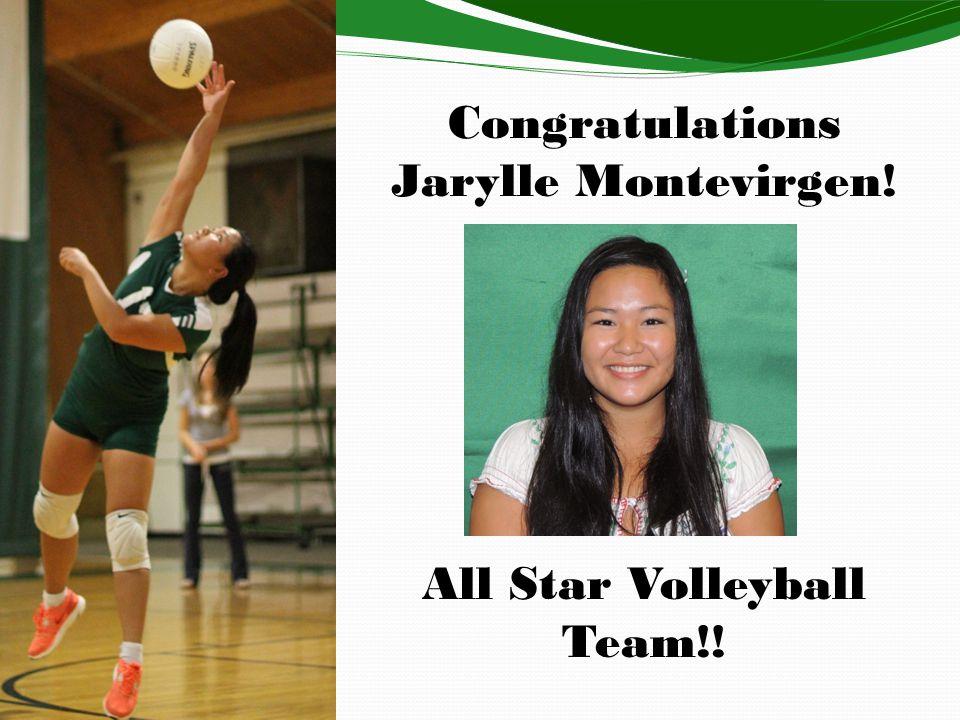 Congratulations Jarylle Montevirgen! All Star Volleyball Team!!