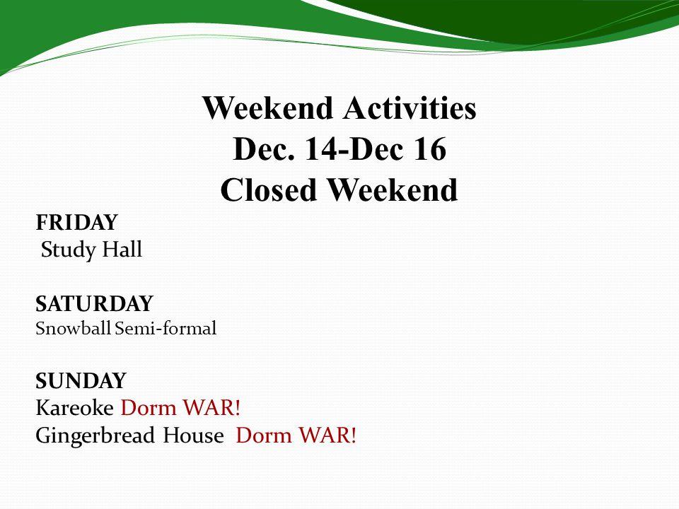 Weekend Activities Dec.