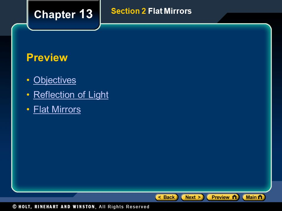 Preview Objectives Reflection of Light Flat Mirrors Chapter 13 Section 2 Flat Mirrors