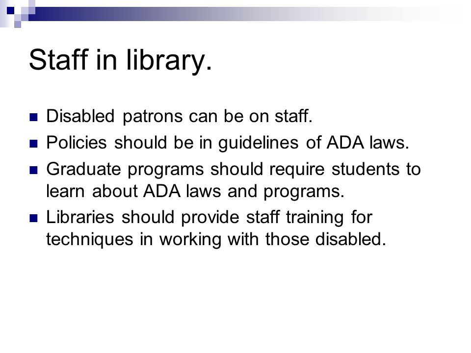Staff in library. Disabled patrons can be on staff.