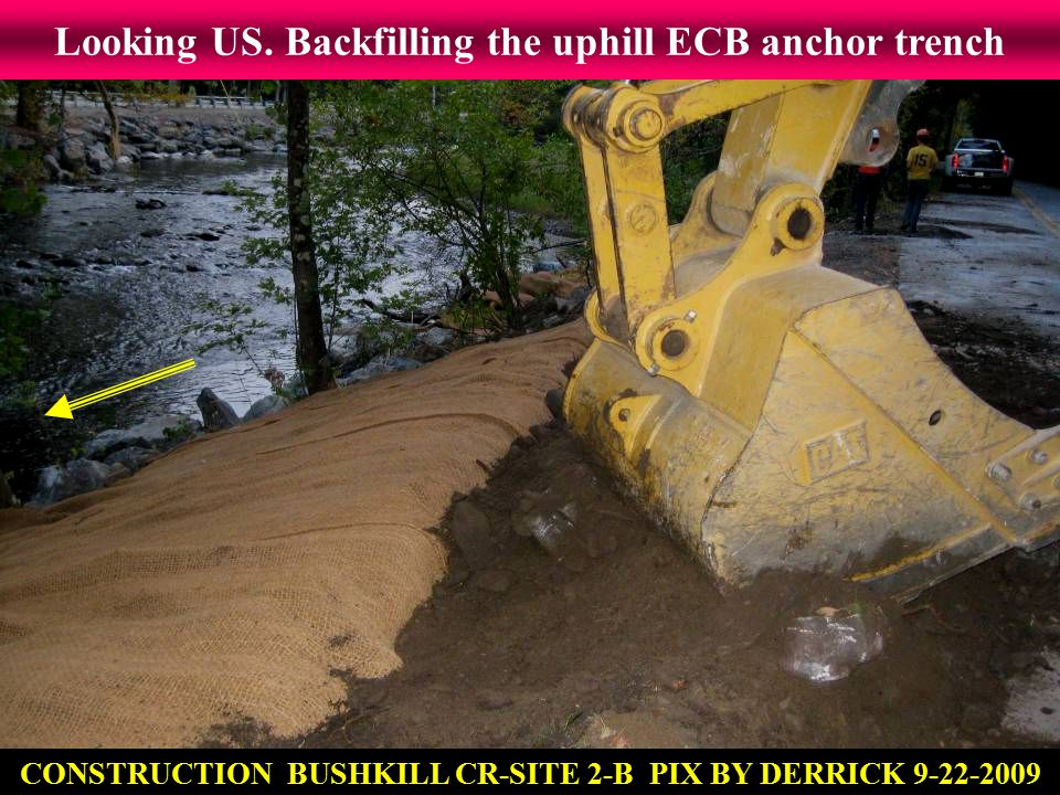Looking US. Backfilling the uphill ECB anchor trench CONSTRUCTION BUSHKILL CR-SITE 2-B PIX BY DERRICK 9-22-2009