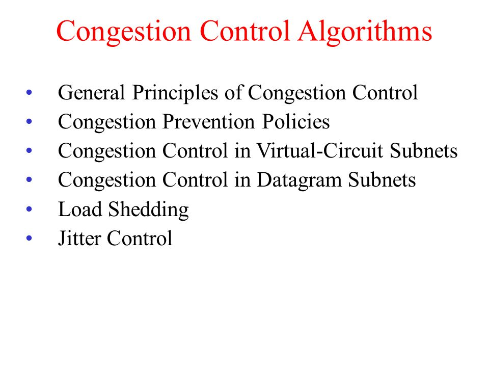 Congestion When too much traffic is offered, congestion sets in and performance degrades sharply.