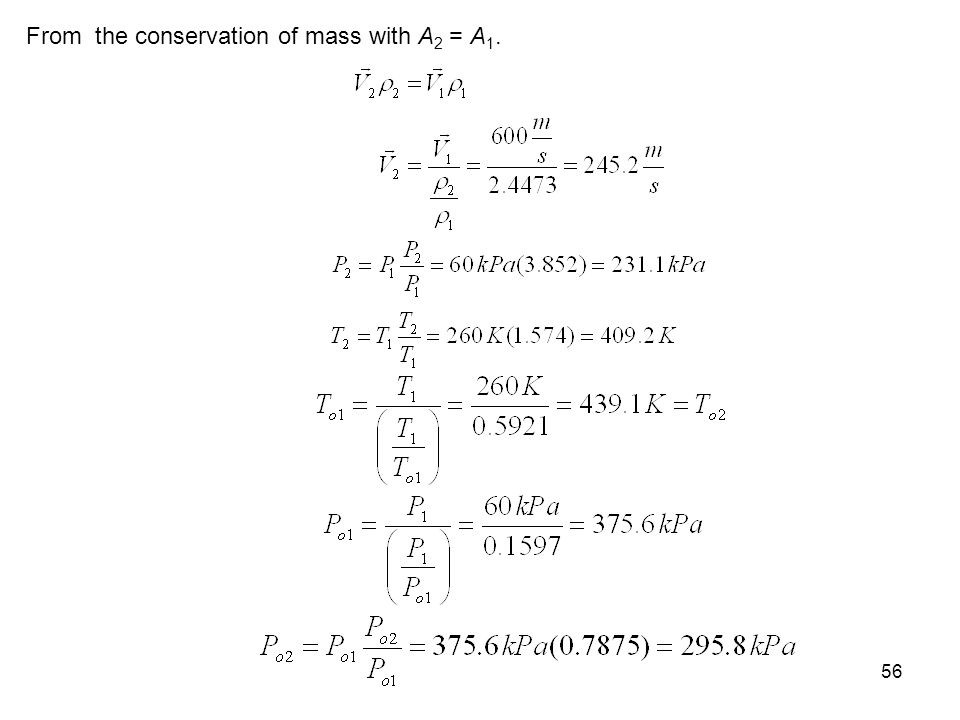 56 From the conservation of mass with A 2 = A 1.