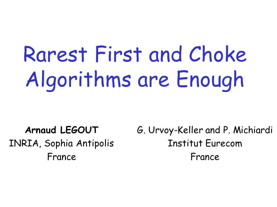 22/29 Outline  Background and motivation  Methodology  Results  Rarest first algorithm  Choke algorithm  Conclusion