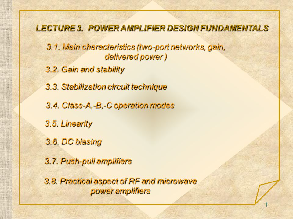 1 3.1.Main characteristics (two-port networks, gain, delivered power ) LECTURE 3.