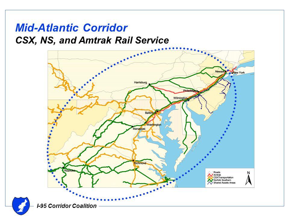 I-95 Corridor Coalition Mid-Atlantic Corridor CSX, NS, and Amtrak Rail Service