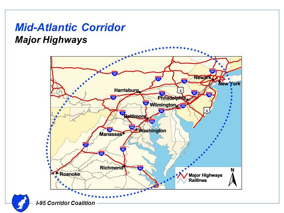 I-95 Corridor Coalition Mid-Atlantic Corridor Major Highways