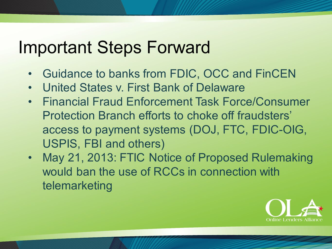 Important Steps Forward Guidance to banks from FDIC, OCC and FinCEN United States v.
