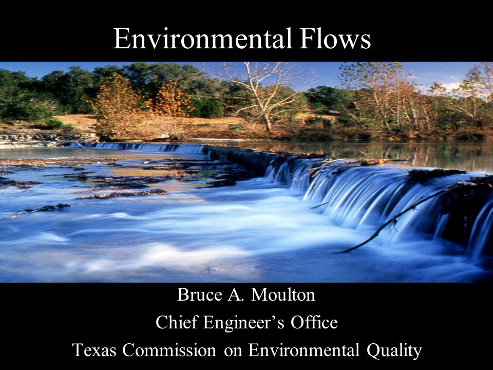 Texas Estuaries: Case Study Named for river sources, not bays.
