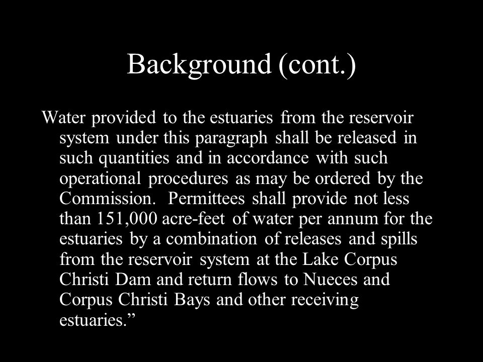 1995-Final Agreed Order KEY change from 1992 Order included a switch to the Pass-Thru approach (rather than releases from storage) and implementation of drought-contingency measures Continued the NEAC…to monitor implementation of the Order and to prepare recommendations, as needed, relating to any future changes to the Order