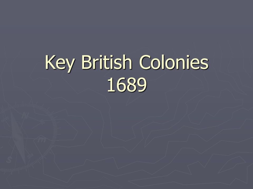 #1 Ireland  England's first and most important colony  Key to English safety  Catholic Ireland could be used as a base for invasion of Anglican England  Govt support of colonial expansion for protection – not economic reasons