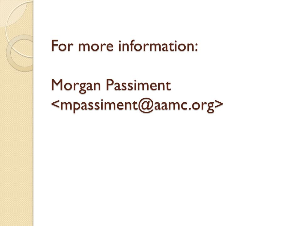 For more information: Morgan Passiment For more information: Morgan Passiment