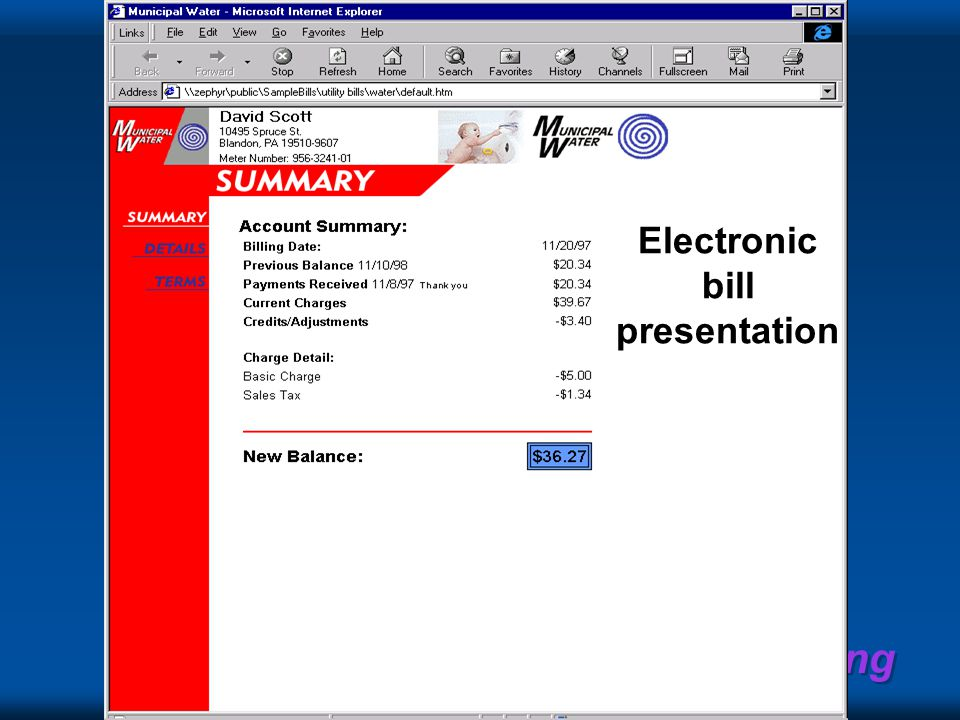 Recording Everything Electronic bill presentation