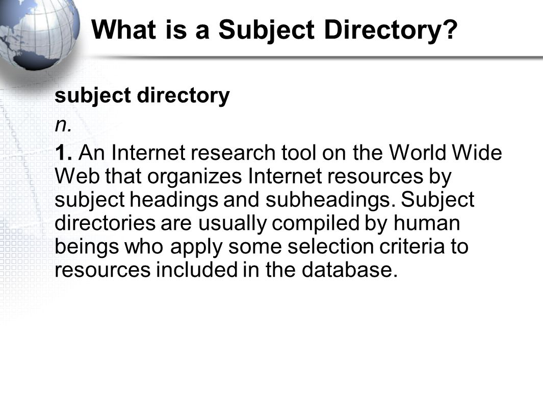What is a Subject Directory. subject directory n.