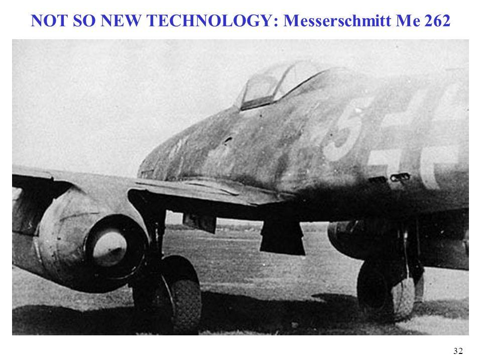 NOT SO NEW TECHNOLOGY: Messerschmitt Me 262 32