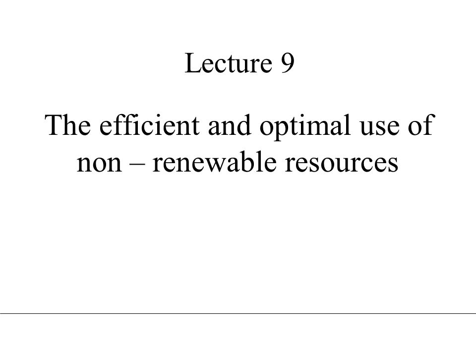 What are non – renewable resources.