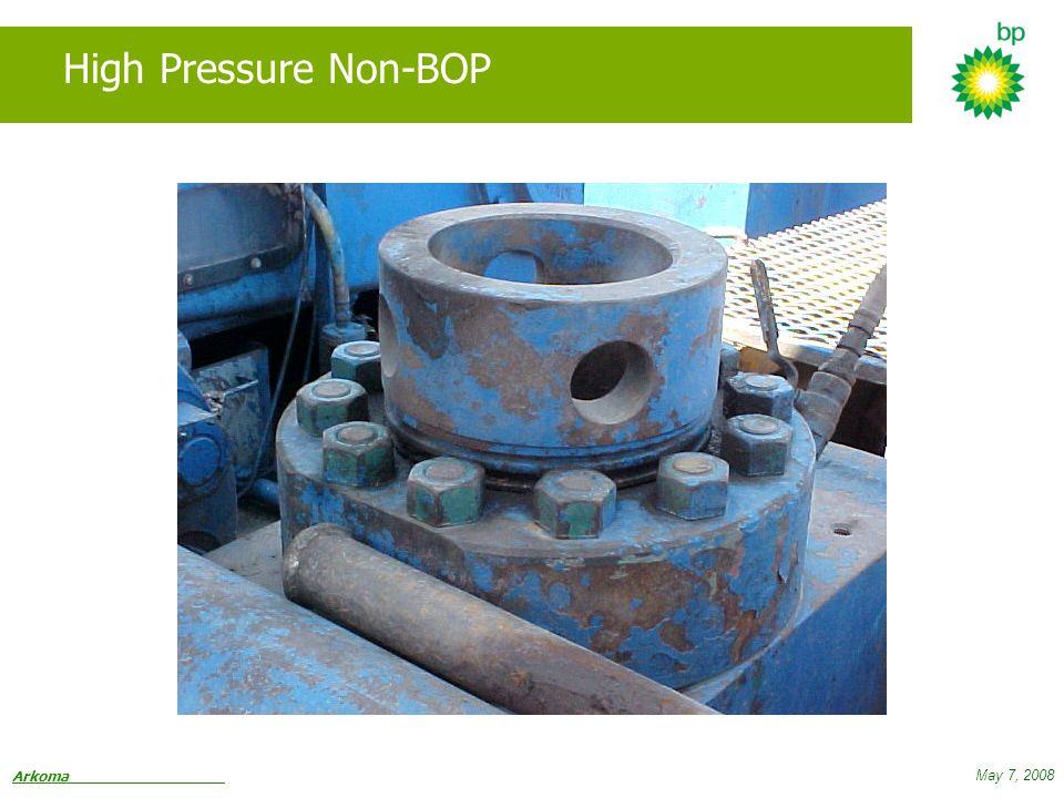 Arkoma May 7, 2008 High Pressure Non-BOP