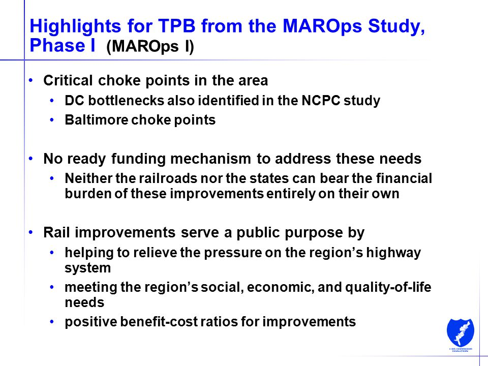 12 Highlights for TPB from the MAROps Study, Phase I (MAROps I) Critical choke points in the area DC bottlenecks also identified in the NCPC study Bal