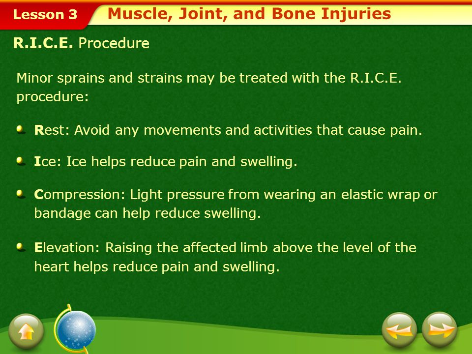Lesson 3 Strains and Sprains Muscle, Joint, and Bone Injuries A strain is an injury to a muscle, usually resulting from overuse of the muscle.