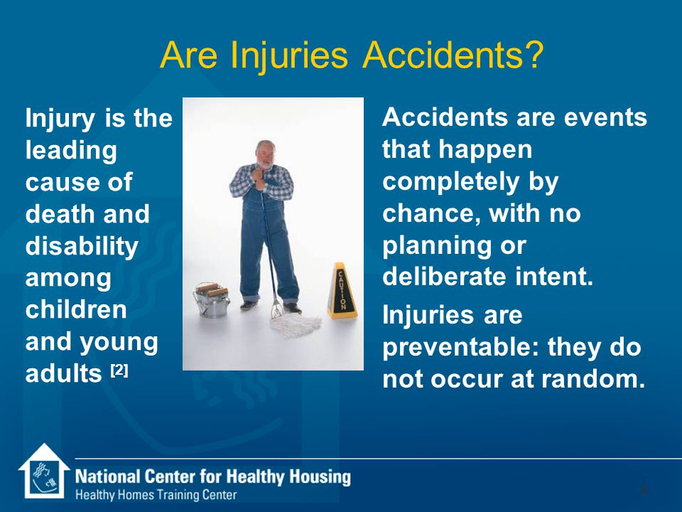 2 Keep it Safe: There are many ways to be injured in the home 1 4 4 7 8 10 12 9 11 3 5 6 2 5