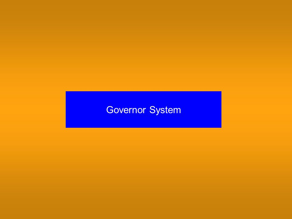 Governor System