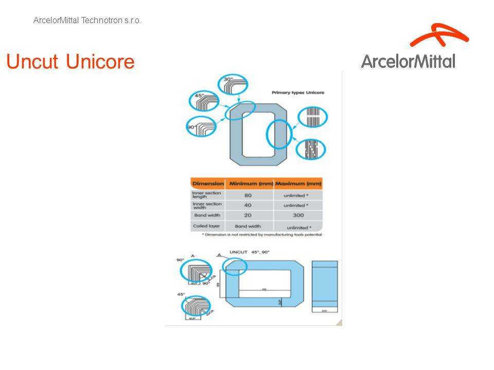 Uncut Unicore ArcelorMittal Technotron s.r.o.