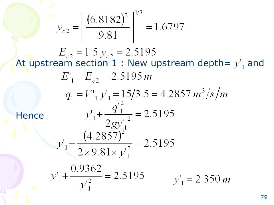 79 At upstream section 1 : New upstream depth= and Hence