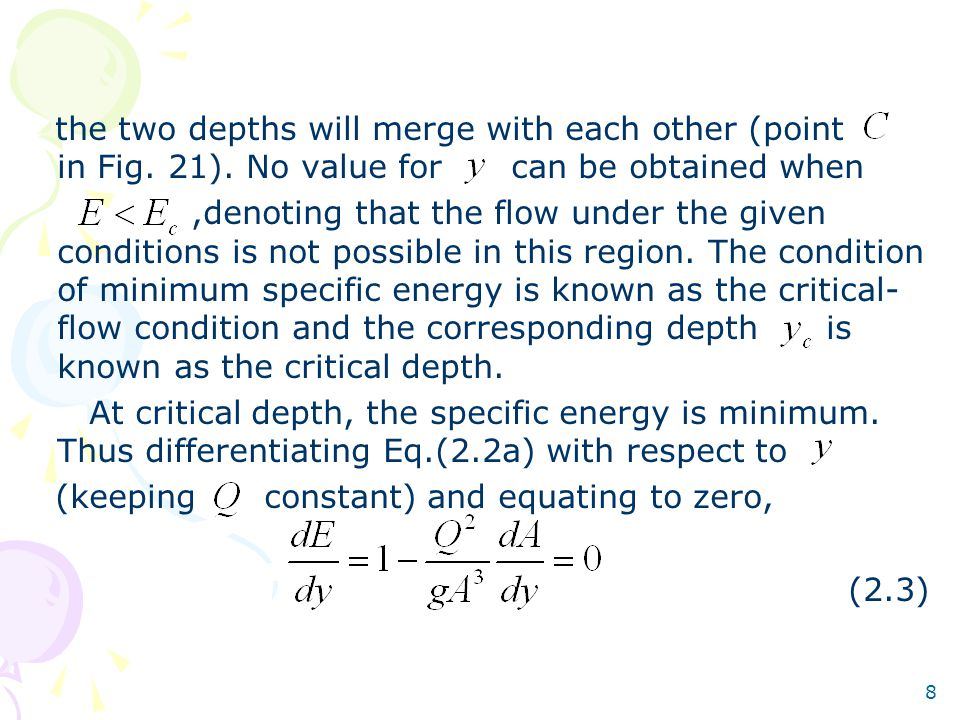 8 the two depths will merge with each other (point in Fig. 21). No value for can be obtained when,denoting that the flow under the given conditions is