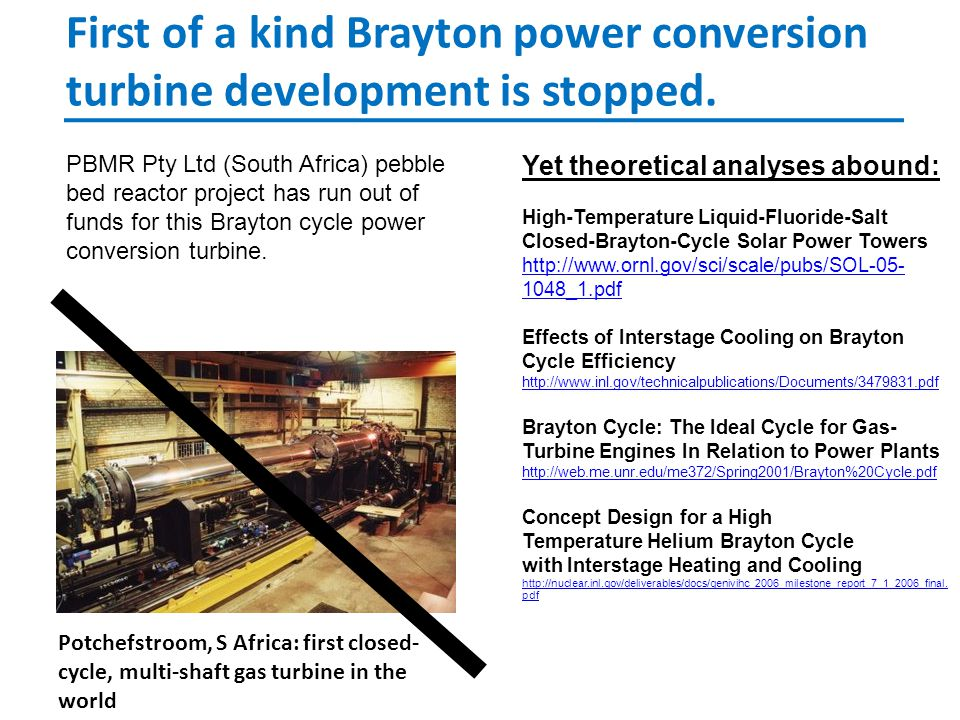 First of a kind Brayton power conversion turbine development is stopped.