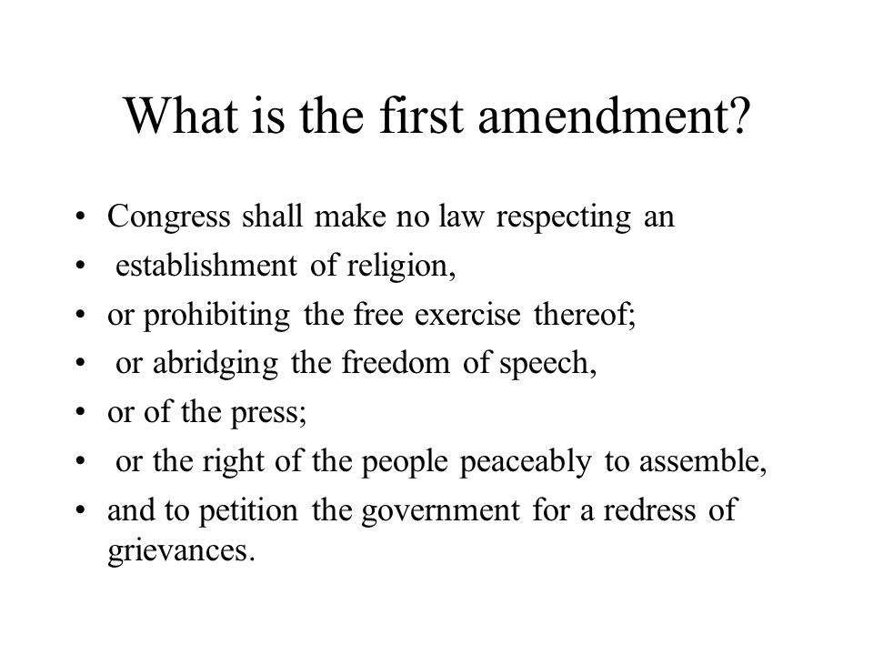What is the first amendment.
