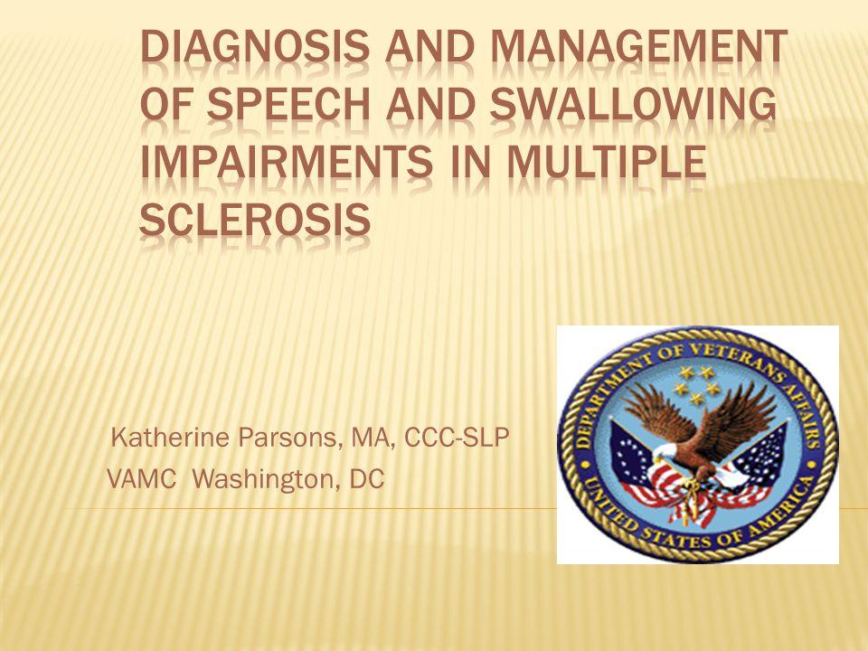 Katherine Parsons, MA, CCC-SLP VAMC Washington, DC