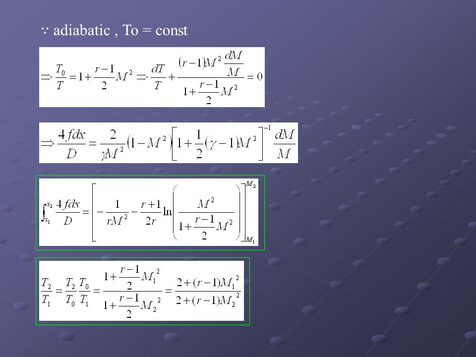 ∵ adiabatic, To = const
