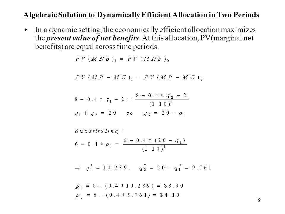 30 Dynamic Efficiency with Constant Marginal Extraction Costs Period #1 Period #2 0 10203040 25 010203040 25 P ($) Q Q 5 5 p 1 = 8.81 p 2 = 9.19 MEC MUC 1 = 3.81 MUC 2 = 4.19 q 1 = 20.24 q 2 = 19.76 P ($) MUC is marginal user cost MEC is marginal extraction cost demand