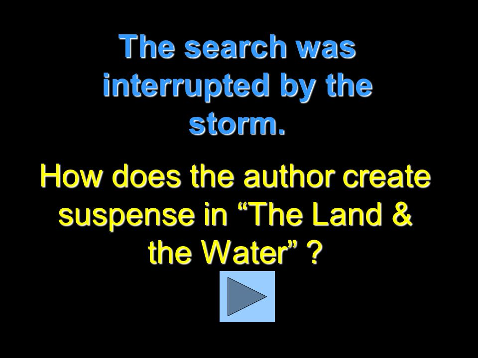 """What happened first in """"The Land & the Water"""" ? The narrator and her sister were working on the dock."""