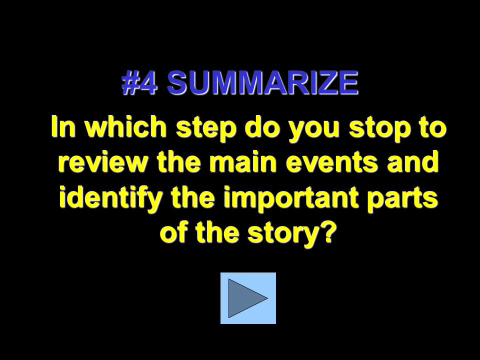 In which step do you decide what happens next based on clues in the story and your own experiences? #2 PREDICT