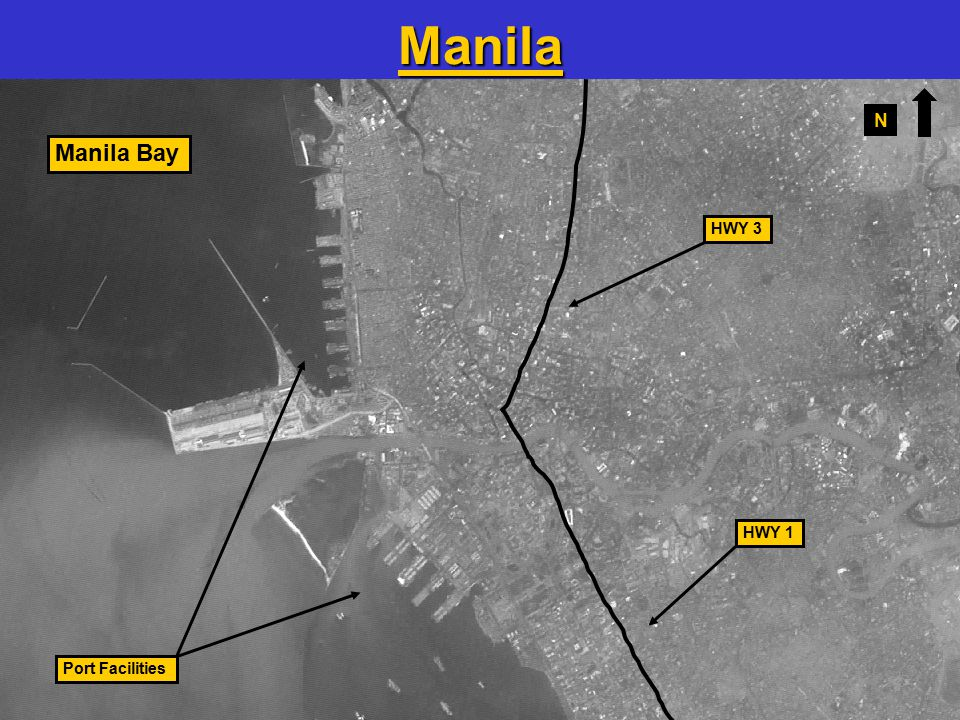 16 HWY 3 HWY 1 Manila Bay Port Facilities Manila N