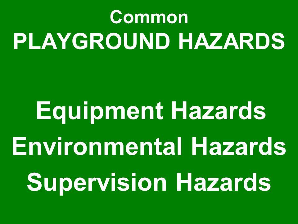 10 Shoddy maintenance: A lack of quality maintenance is a major playground hazard.
