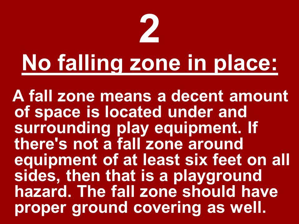 12 The last dangerous playground hazard has to do with caretakers.