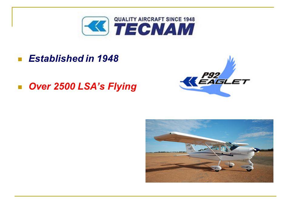 . Established in 1948 Over 2500 LSA's Flying