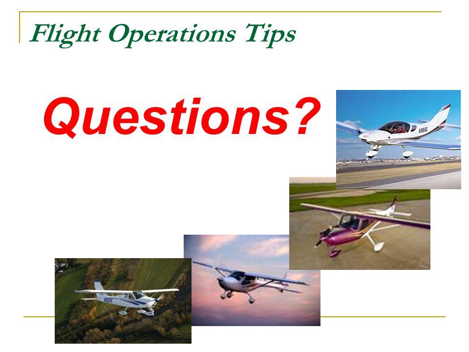 Flight Operations Tips Questions?