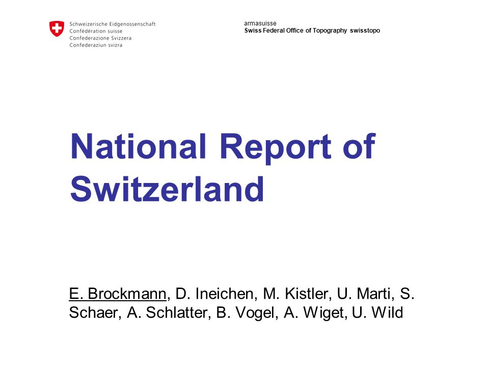 armasuisse Swiss Federal Office of Topography swisstopo National Report of Switzerland E.
