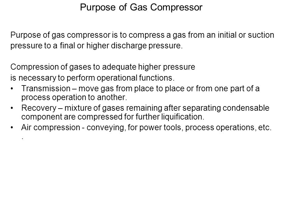 How Compressors Works Individual gas always travel at high speed, at normal temperature, they strike against the walls of an enclosing vessel and produce what is known as pressure.