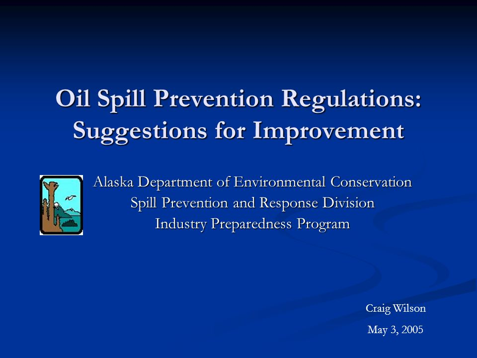 Contingency Plan Regulations Project (CPR) Multi-phase, multi-year project to comprehensively review and update the oil discharge prevention and contingency plan regulations in 18 AAC 75 Multi-phase, multi-year project to comprehensively review and update the oil discharge prevention and contingency plan regulations in 18 AAC 75 Phase 1 completed May 2004 Phase 1 completed May 2004 Currently in Phase 2 Currently in Phase 2