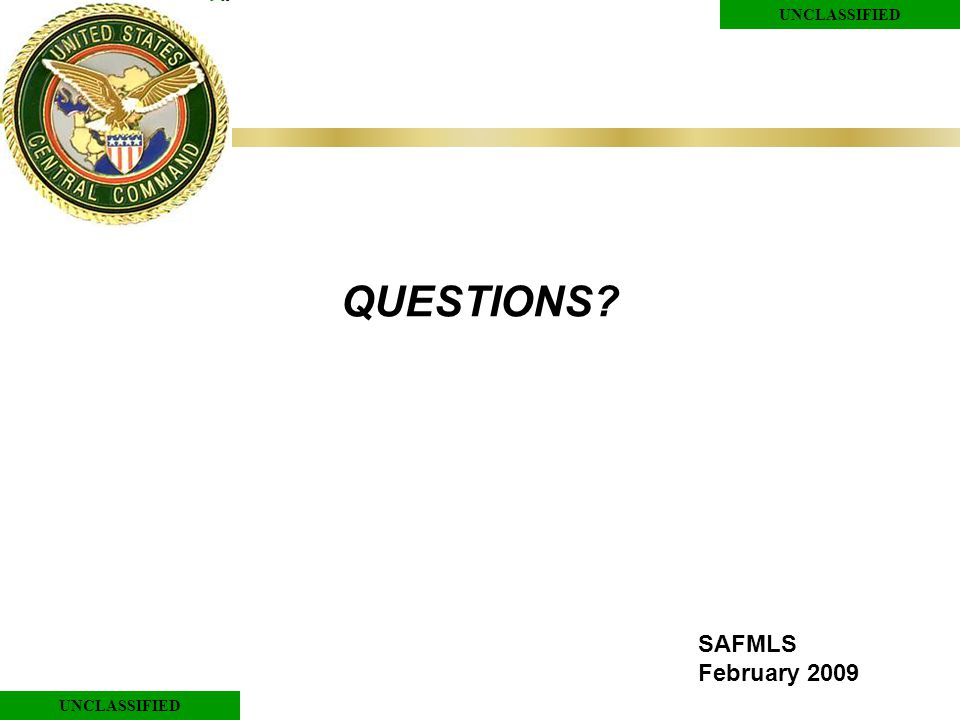 UNCLASSIFIED QUESTIONS SAFMLS February 2009