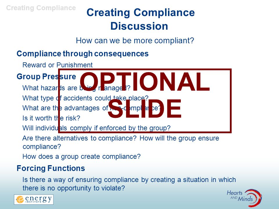 Creating Compliance Discussion How can we be more compliant.