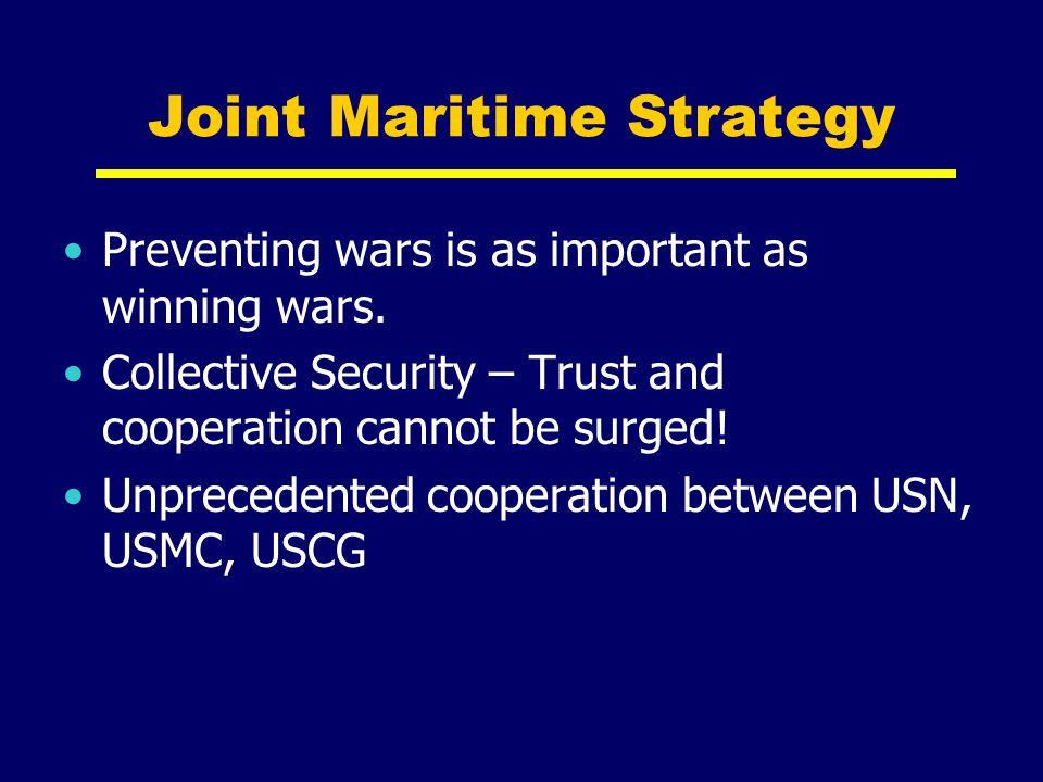 Forward Naval Presence Tactics Preventative deployments Provides forward presence Routine ops (Med, Westpac) Reactive deployments Response to crisis Iran, Beirut, Kuwait,Iraq